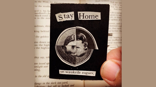 """Stay home, make zines,"" Austin Kleon"