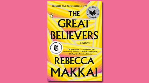 """""""The Great Believers"""" by Rebecca Makkai"""