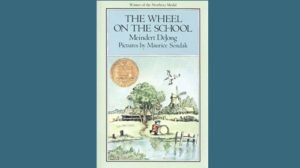 The Wheel on the School by Meindert DeJong