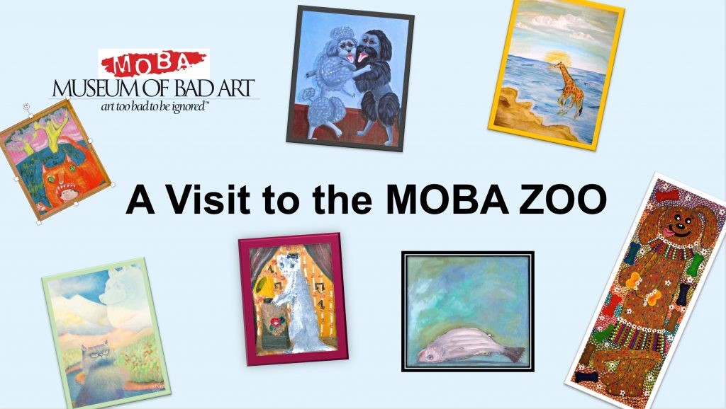 Museum of Bad Art, the MOBA Zoo